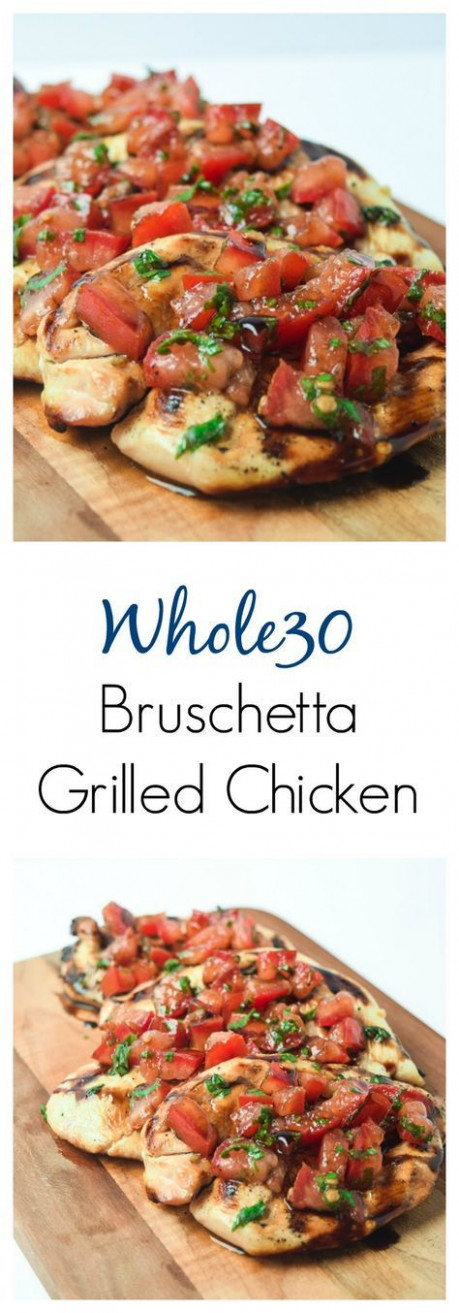 Whole30 Bruschetta Grilled Chicken - classic fresh ...