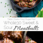 Whole30 Sweet And Sour Meatballs – These Easy Paleo …