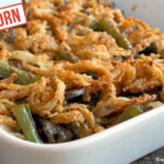 World's Best Vegan Einkorn Green Bean Casserole Recipe