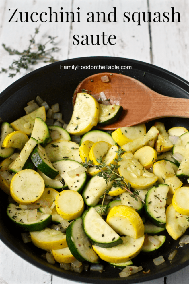 Zucchini and squash saute with thyme - Family Food on the ...