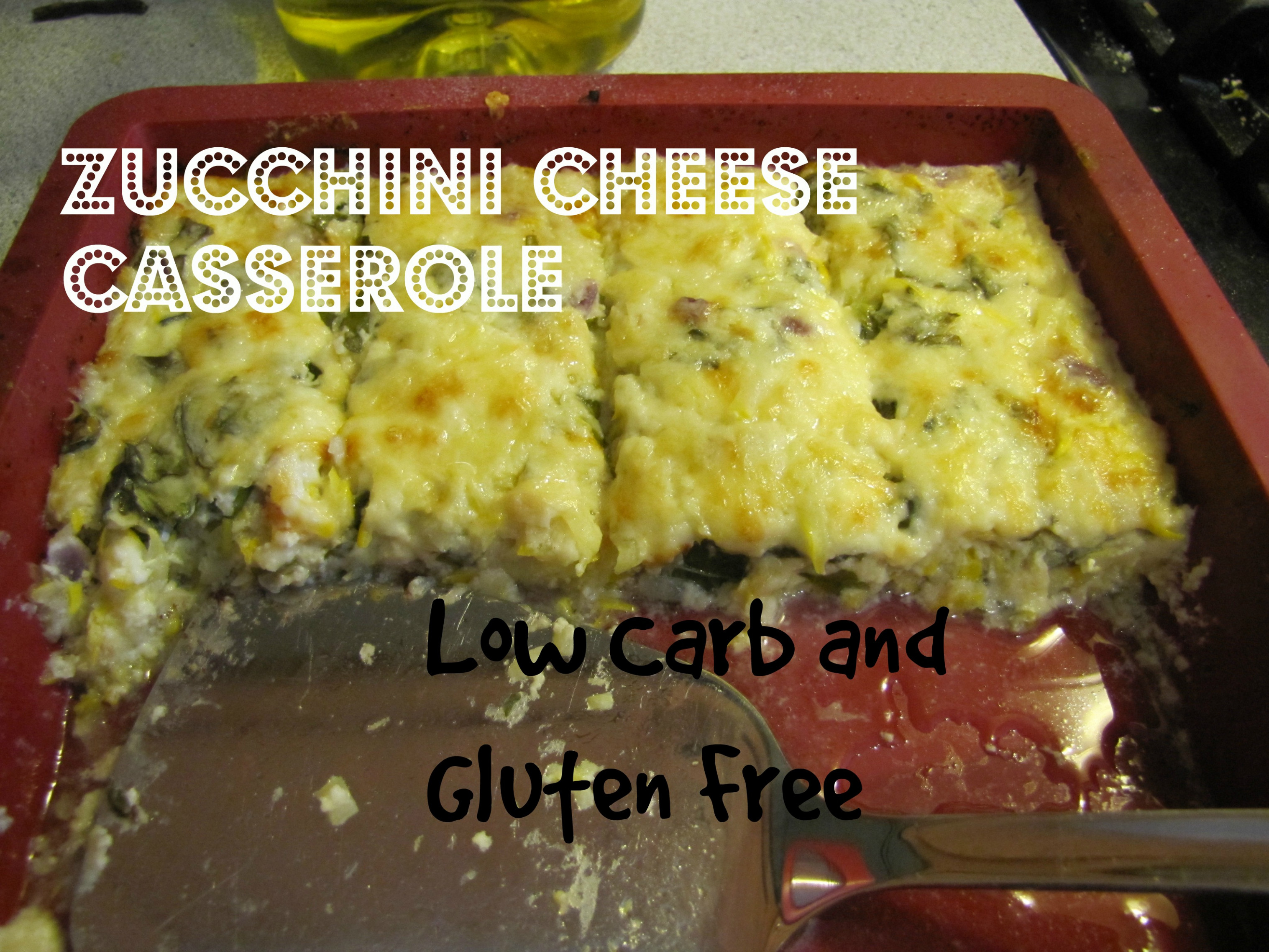 Zucchini Cheese Casserole , Low Carb and Gluten Free ...