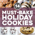 11 Must Bake Holiday Cookie Recipes – Pinch Of Yum