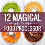 12 Magical Ways To Use A Food Processor – Pinch Of Yum