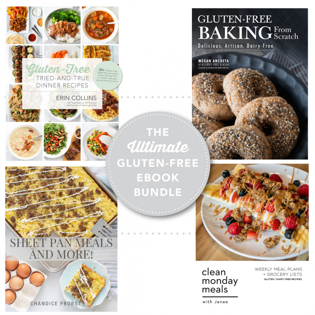The Ultimate Gluten Free E-Book Bundle - Meaningful Eats